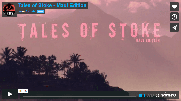 [:en]Tales of Stoke - Maui Edition[:]
