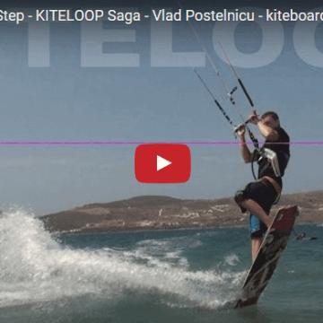 BEGINNERS First Step - KITELOOP Saga - Vlad Postelnicu - kiteboarding