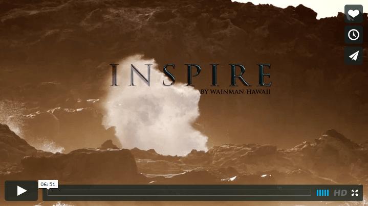INSPIRE - Wainman Hawaii
