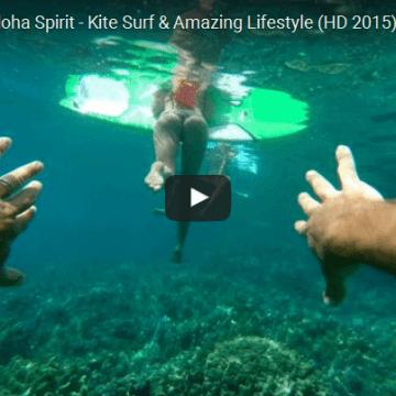 Discovering the Aloha Spirit - Kite Surf & Amazing Lifestyle