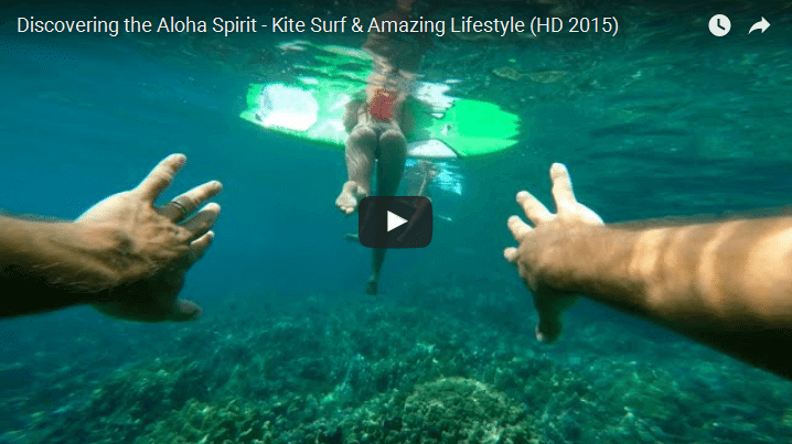 Discovering the Aloha Spirit - Kite Surf & Amazing Lifestyle