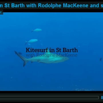 Kitesurf in St Barth with Rodolphe MacKeene and sharks